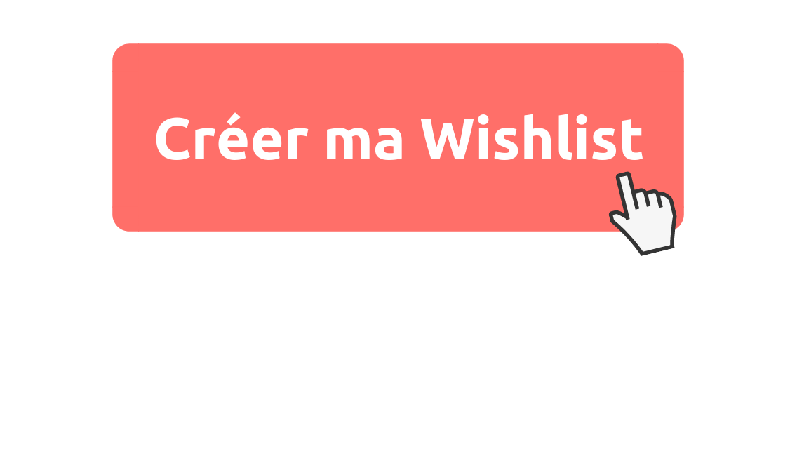 Créer ma Wishlist